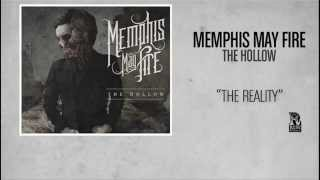 Video Memphis May Fire - The Reality download MP3, 3GP, MP4, WEBM, AVI, FLV Agustus 2018