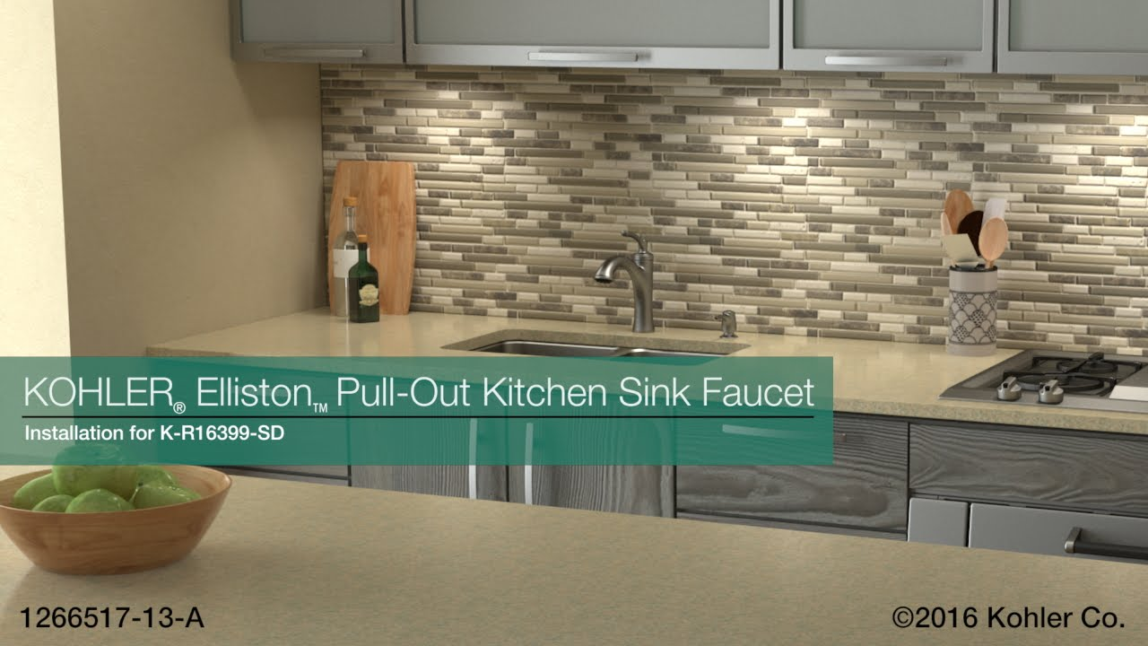Installation Elliston Pull Out Kitchen Sink Faucet