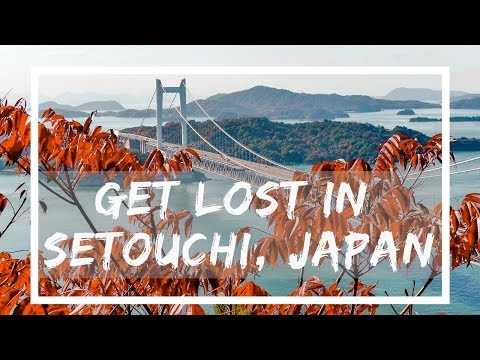Get Lost in Setouchi, Japan: Travel Guide