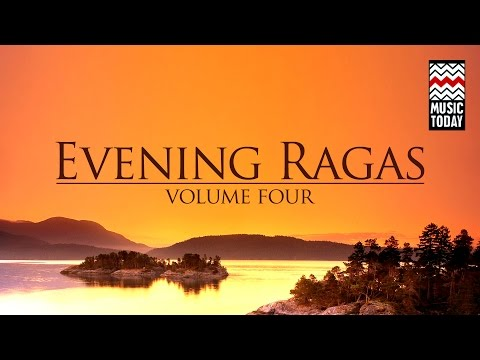 Evening Ragas | Volume 4 | Audio Jukebox | Classical | Vocal and Instrumental | Various Artists