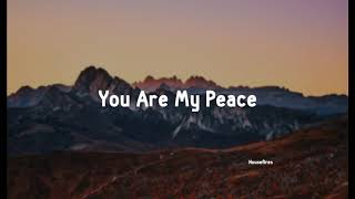 You Are My Peace - Housefires