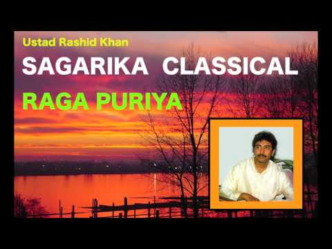 Raga Puriya / Ustad Rashid Khan / Sagarika Classical