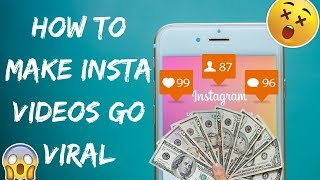 VIRAL INSTAGRAM VIDEOS? 3 TIPS TO MAKE VIDEOS VIRAL
