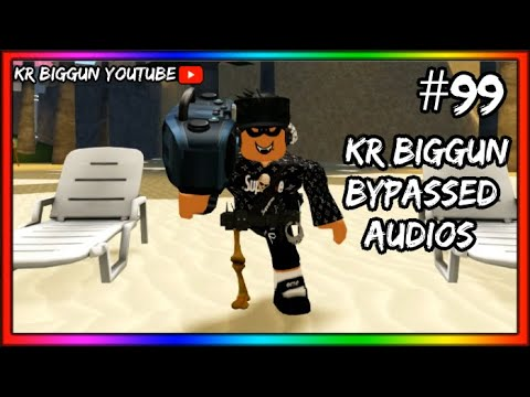 Roblox New Bypassed Audios 2020 99 W Kris Youtube