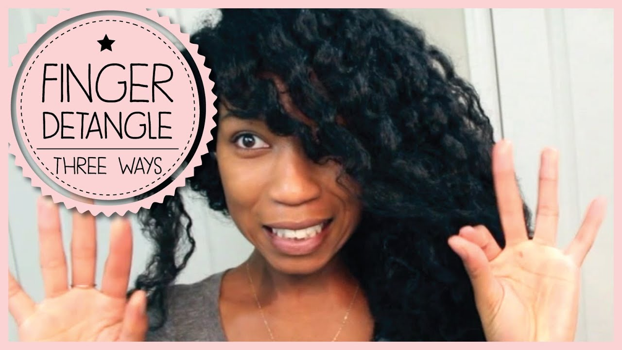 3 Ways To Safely Finger Detangle Remove Knots On Curly Natural