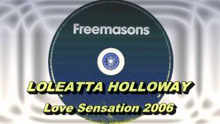Loleatta Holloway - Love Sensation 2006 (Freemasons Extended Club Mix) HD Full Mix