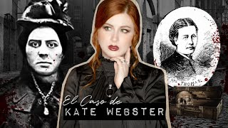 El Terrible Caso de Kate Webster | Estela Naïad