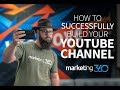How To Grow A YouTube Channel - Everything You Need To Get Started