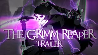 RWBY - The Grimm Reaper trailer