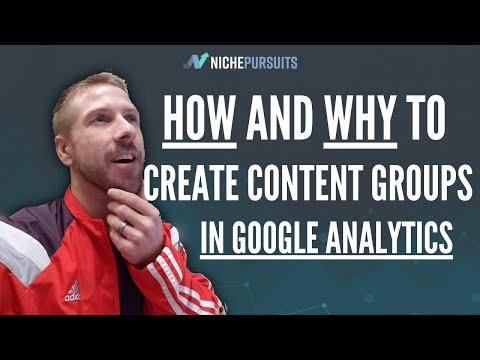 How and WHY to Create Content Groups in Google Analytics