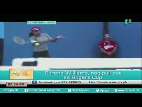 [PTVSports] Serena Williams, nag-pull out sa Rogers Cup [07|26|16]