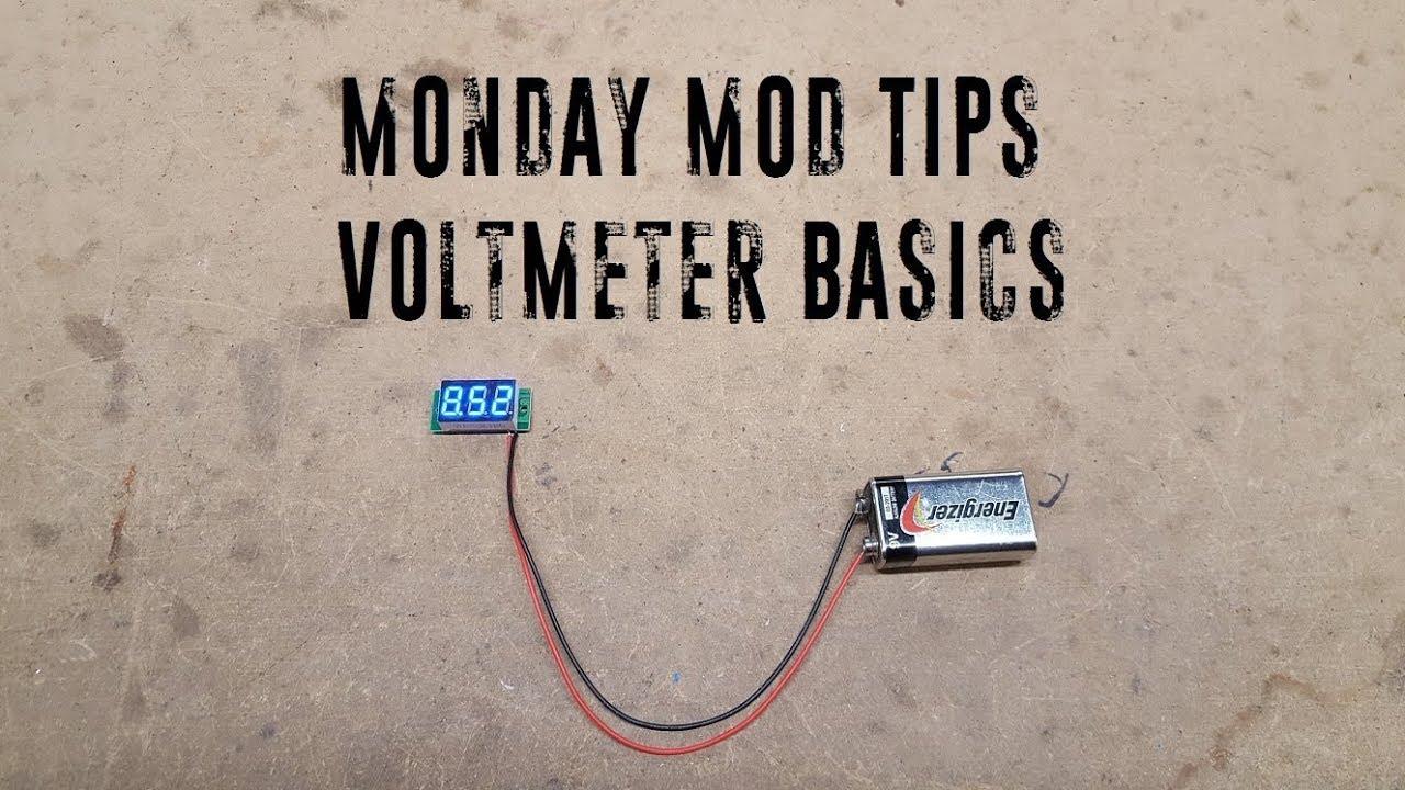 Monday Mod Tips - Voltmeter Basics on