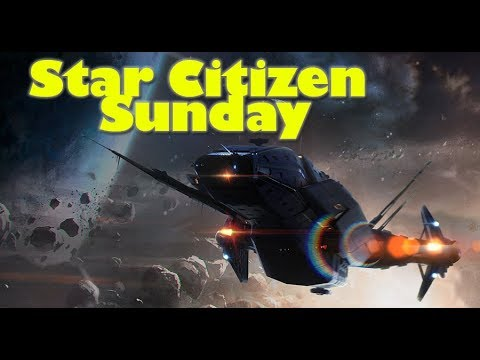 Star Citizen Sunday | Huge Giveaways, 3.0 Update, Childs Play & CitizenCon