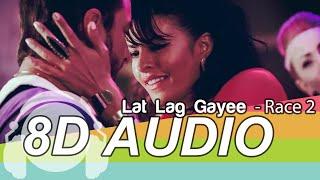 Lat Lag Gayee 8D Audio Song - Race 2   Saif Ali Khan   Jacqueline Fernandez