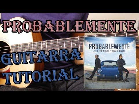 Probablemente - Christian Nodal ft David Bisbal - Guitarra Acordes Tutorial