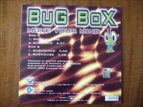 Bug Box - Move your mind (Italodance 2000)