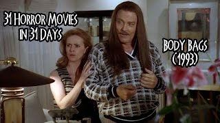 31 Horror Movies in 31 Days: BODY BAGS (1993)