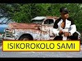 Igcokama Elisha 2019- ISIKOROKORO SAMI (Izodla abantu le)