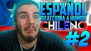 ESPAÑOL REACCIONA  A HUMOR CHILENO #2 😂