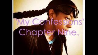 My Confessions - A RayRay Love Story // Chapter Nine .