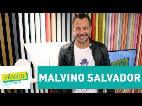 Malvino Salvador - Pânico - 18/08/17