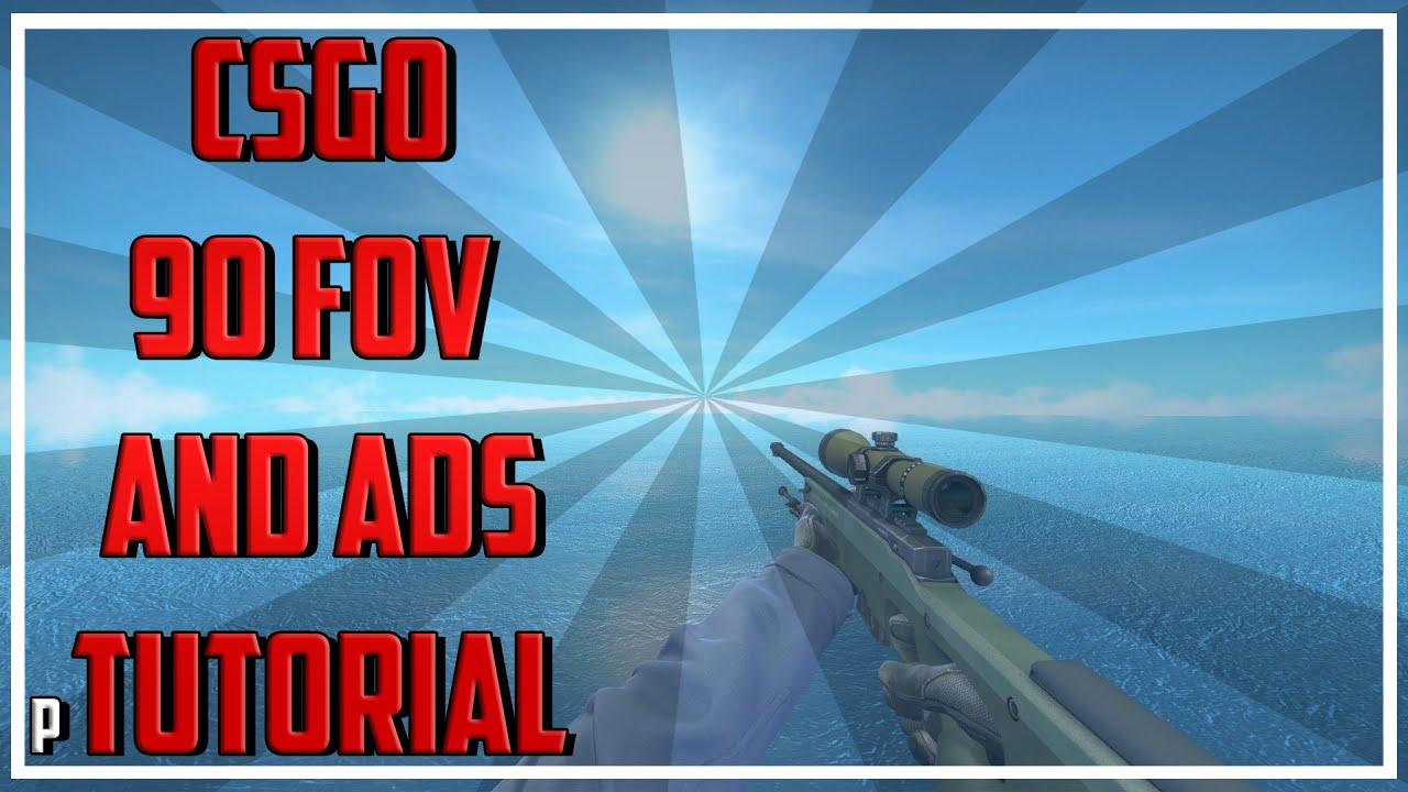 CS:GO 90 FOV + AIM DOWN SIGHT TUTORIAL!