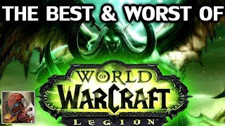 The Best & Worst of World of Warcraft: Legion