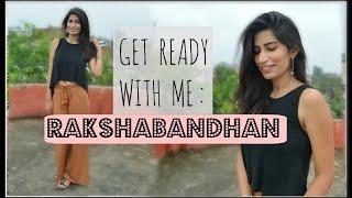 Get Ready With Me: Rakshabandhan (Makeup + Outfit) || Isheeta
