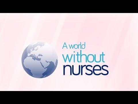 A World without Nurses  - International Nurses' Day