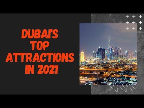 The Top 10 Attractions Dubai 2021