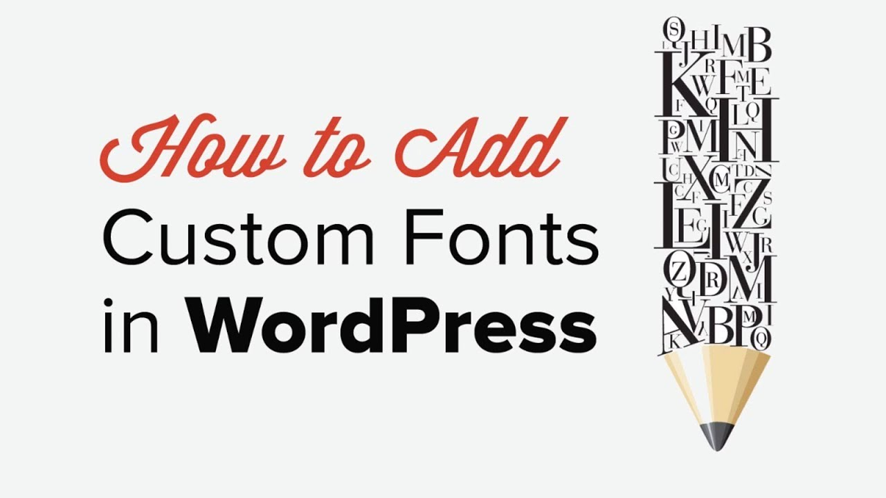 How to Add Custom Fonts in WordPress