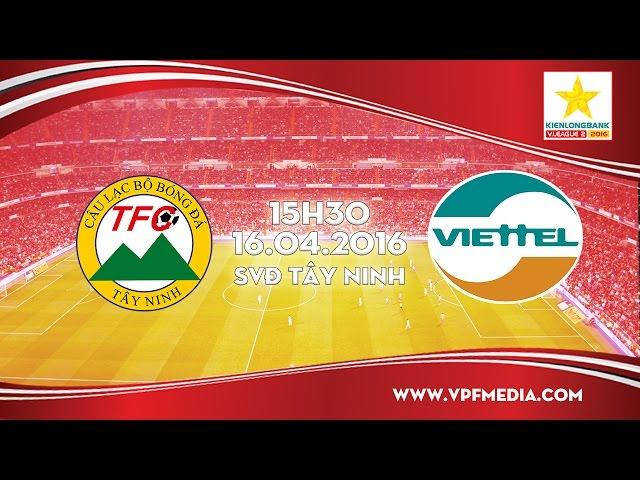 Xem lại: XM Fico Tây Ninh vs Viettel