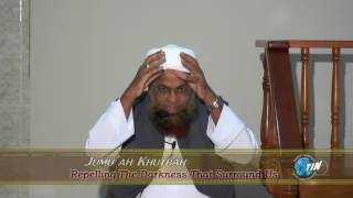 Mufti Waseem Khan - Repelling The Darkness That Surround Us
