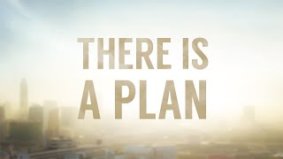 There Is A Plan • 3/24/2021