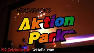 HeadKrack Aktion Park album release event. My Celebrity Life