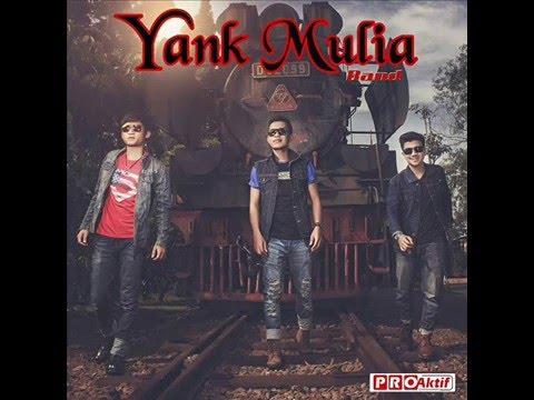 Yank Mulia Band - Bualan
