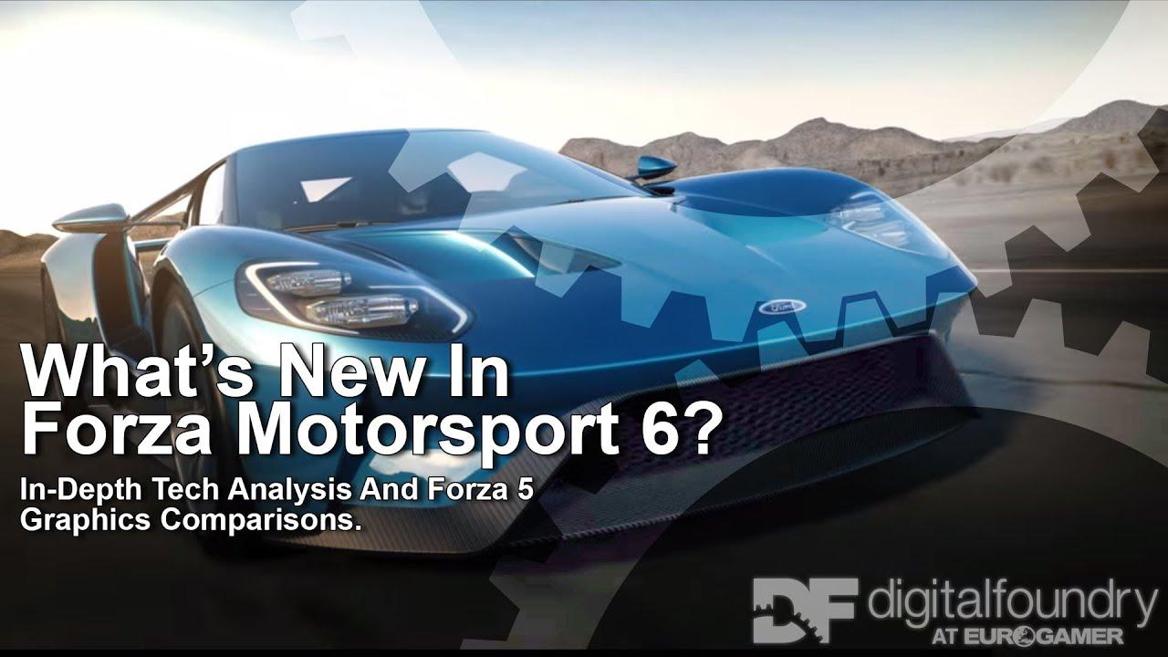 Digital Foundry vs Forza Motorsport 6 • Eurogamer net