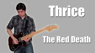 Watch Thrice The Red Death video