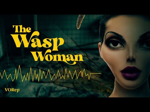 Video Audio Drama: Dr Zinthrop (The Wasp Woman, from VO Rep)