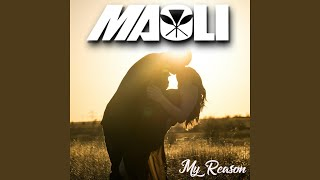 Maoli My Reason