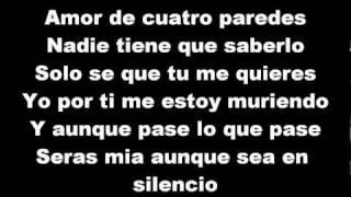 Enigma Norteño-Amor De Cuatro Paredes Lyrics