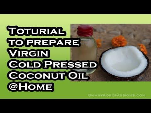 Tutorial To Prepare Virgin Cold Pressed Coconut Oil