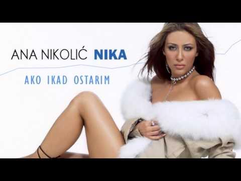 Ana Nikolic - Ako ikad ostarim - (Audio 2003) HD