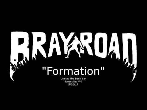 "Bray Road - NEW song ""Formation"""