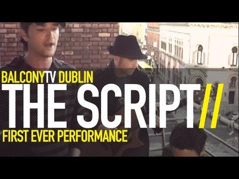 THE SCRIPT - WE CRY (BalconyTV)
