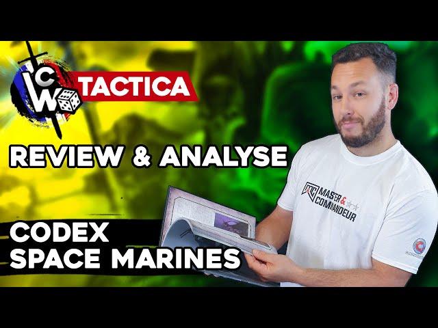 Review & Analyse CODEX SPACE MARINES ~ Warhammer 40.000