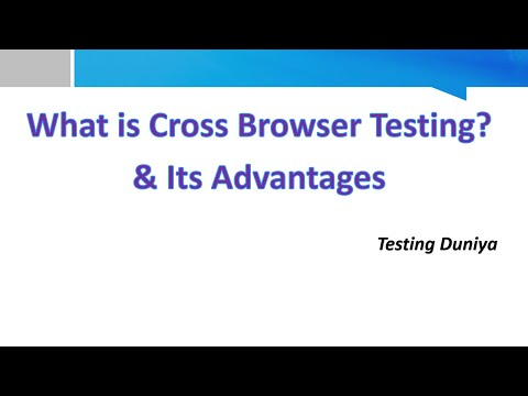 What Is Cross Browser Testing  / Browser Compatibility Testing