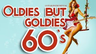 Oldies But Goldies Sixties - Ultimate Instrumental Hits of 60`s