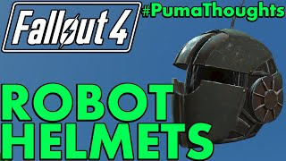 Fallout 4: Automatron DLC Eyebot, Assaultron and Sentry Bot Helmet Analysis/Review #PumaThoughts