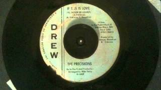 "The Precisions - ""If This Is Love (I"